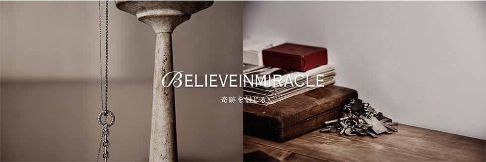 ビリーブインミラクル BELIEVE IN MIRACLE 通販